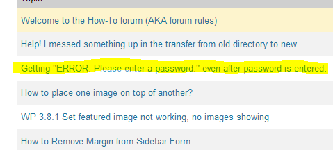 Picture of a WordPress.org post, asking for help with a password error