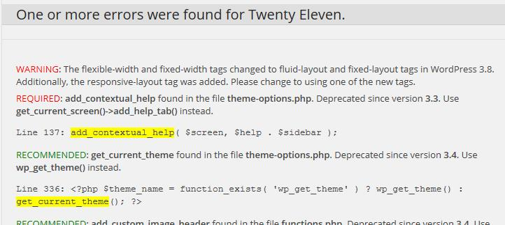 I picture of errors found using the Theme-Check Plugin.