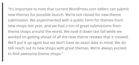 A Screenshot of a quote that Automattic gave about why they took down their theme submission form.